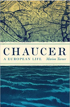 The cover of 'Chaucer: A European Life' by Marion Turner