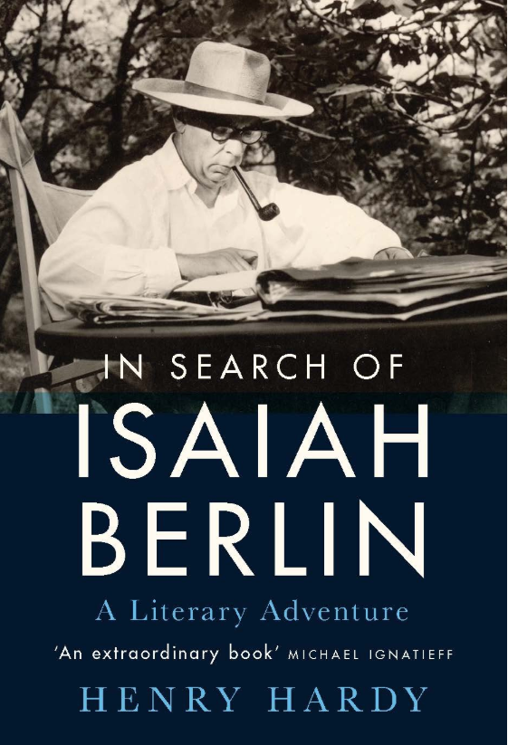 The cover of the book 'In Search of Isaiah Berlin' by Henry Hardy