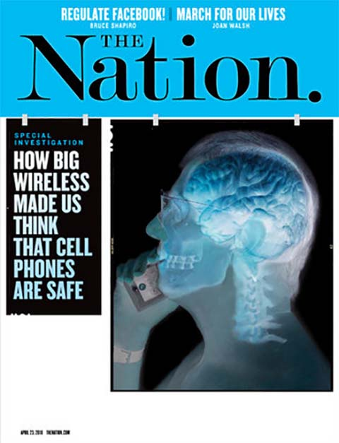 Cover of The Nation, published on 29 March 2018, the headline reads 'How big wireless made us think that cell phones are safe'