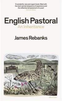'English Pastoral: An Inheritance' by James Rebanks